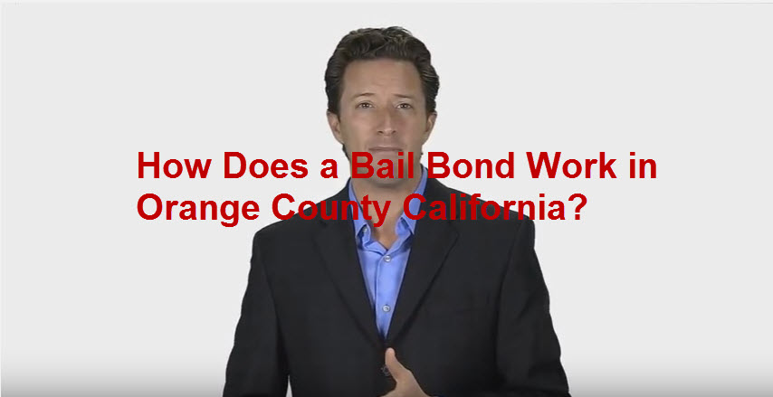 How Does a Bail Bond Work in Orange County?